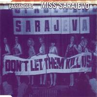 [1995] - Passengers, Miss Sarajevo [EP]