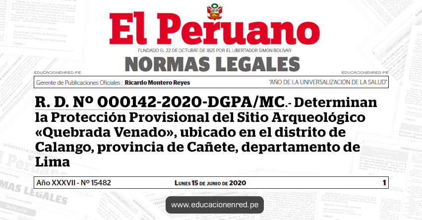 R. D. Nº 000142-2020-DGPA/MC.- Determinan la Protección Provisional del Sitio Arqueológico «Quebrada Venado», ubicado en el distrito de Calango, provincia de Cañete, departamento de Lima
