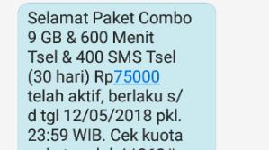 Selamat Paket Combo 9 GB & 600 menit tsel & 400 sms tsel (30 hari) Rp 75.000 telah aktif