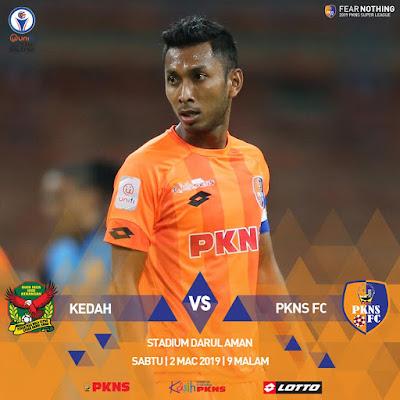 Live Streaming Kedah vs Pkns FC Liga Super 2.3.2019