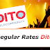 What are Dito's Regular Rates?