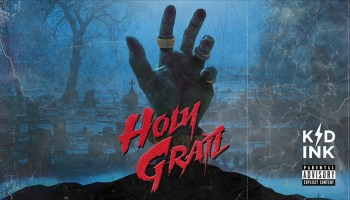 Kid Ink – Holy Grail Lyrics