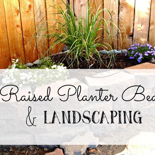 Raised Planter Bed & Landscaping - Weekend Yard Work Series