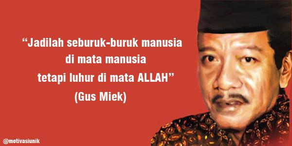 Nasehat Kata Mutiara Gus Miek ~ Meme Comic Santri : Info Dunia ...