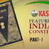 Salient Features of the Constitution (Part I) | KAS | UPSC | SSC | RRB