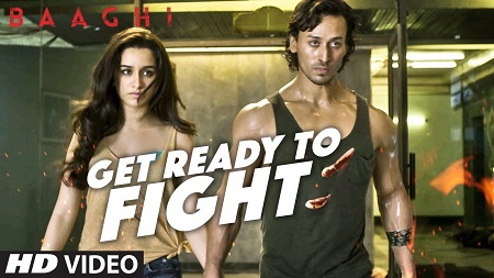 Get Ready To Fight BAAGHI Tiger Shroff Latest Hindi Songs 2016 Shraddha Kapoor Benny Dayal