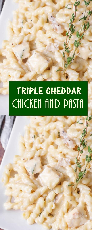 TRIPLE CHEDDAR CHICKEN AND PASTA RECIPE #Pastarecipes