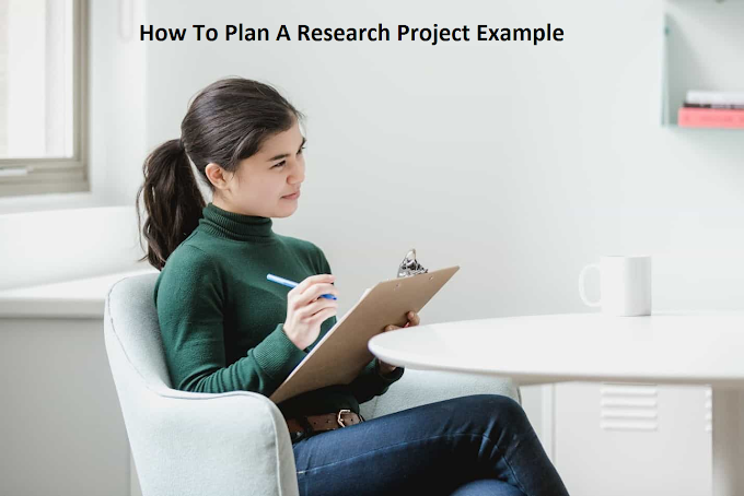 How To Plan A Research Project Example