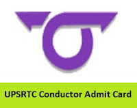UPSRTC Conductor Admit Card