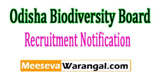 Odisha Biodiversity Board Recruitment Notification 2017