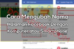Cara Mengubah Nama Halaman Facebook Dengan Komputer atau Smartphone