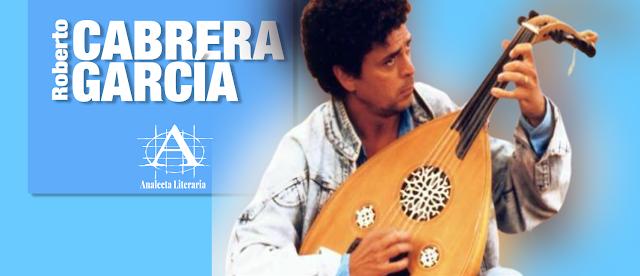 Roberto Cabrera García |  La Luz Sirviente (Poemas)