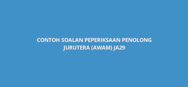 Contoh Soalan Peperiksaan Penolong Jurutera (Awam) JA29