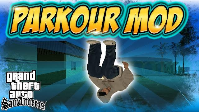 Parkour Mod GTA San Andreas Pc