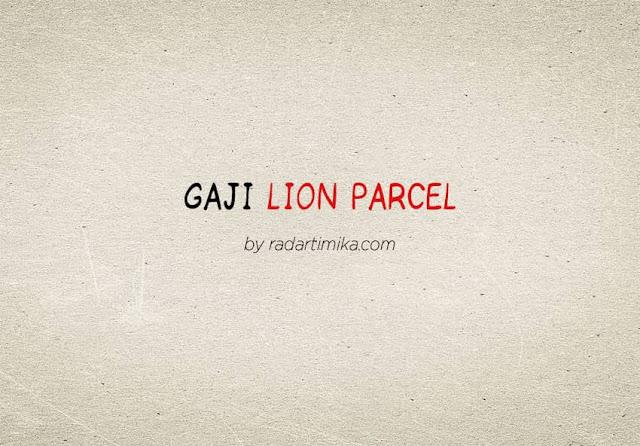 Gaji Karyawan Lion Parcel