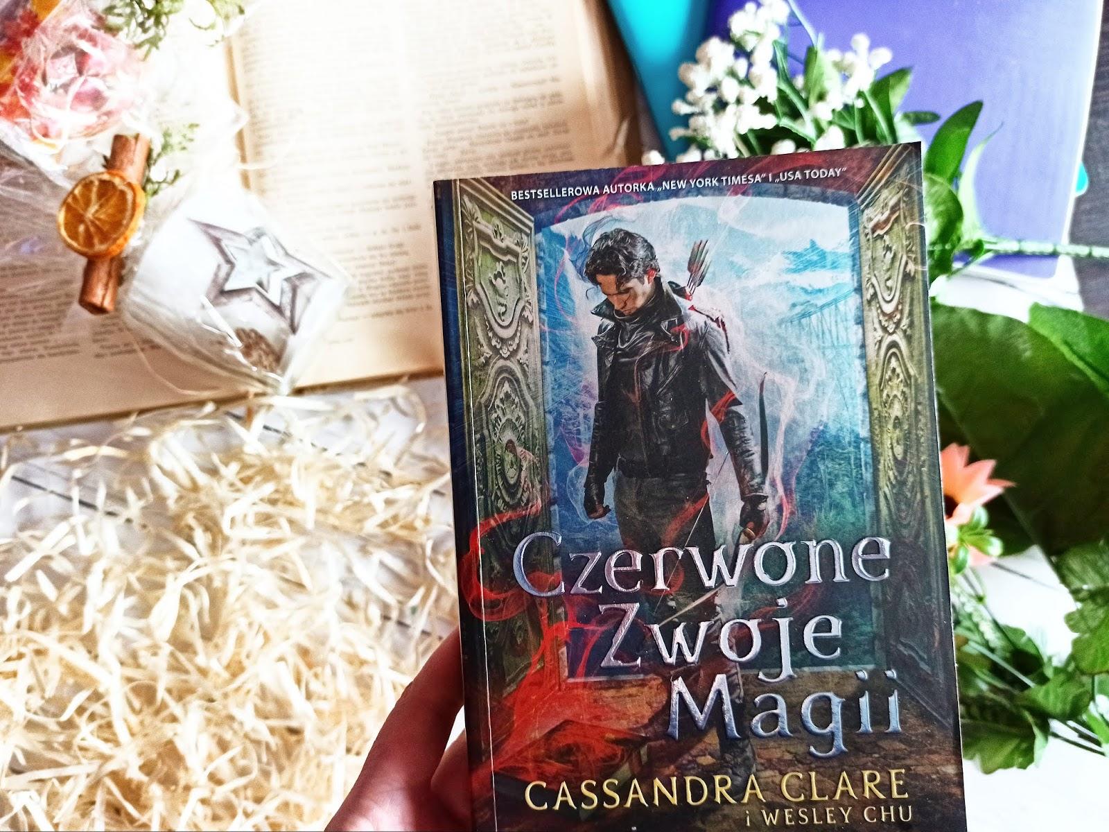 """""""Czerwone zwoje magii""""  - Cassandra Clare & Wesley Chu"""