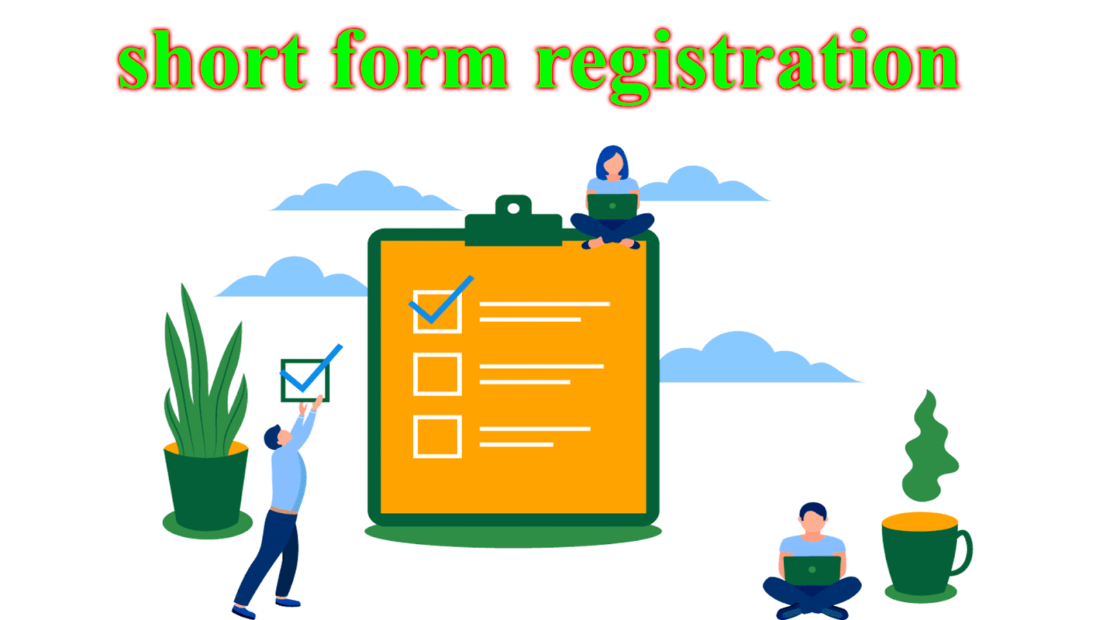 Short Form Registration