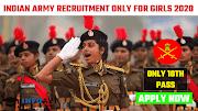Indian Army GD Women Recruitment 2020: Apply Online For 99 GD Women Solders