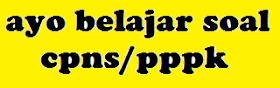 Latihan Simulasi Soal Cpns/PPPK