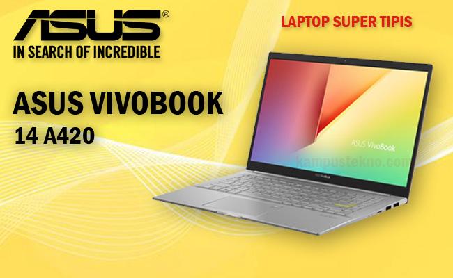 Review Harga Spesifikasi ASUS Vivobook 14 A420 Laptop Murah Berkualitas