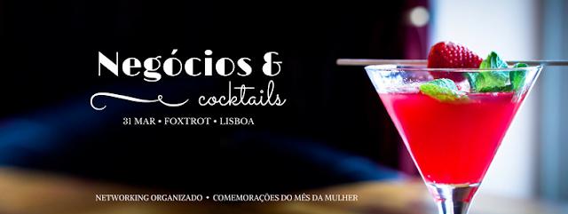 Negócios & Cocktails - Adoro.Ser.Mulher