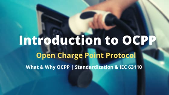 Introduction to Open Charge Point Protocol (OCPP) I OCA to IEC 63110