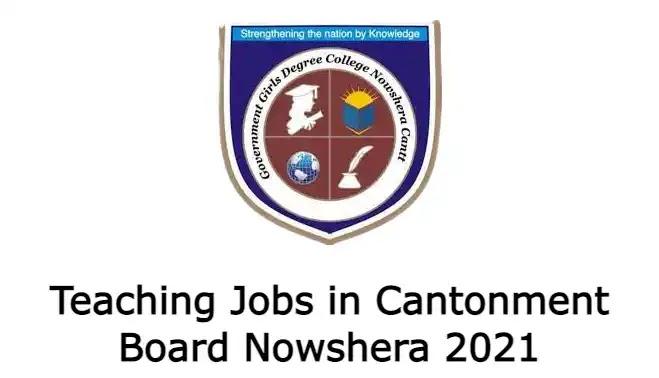 Teaching Jobs in Cantonment Board Nowshera 2021
