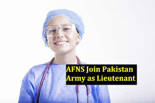 Armed Force Nursing Service (AFNS) Join Pak Army