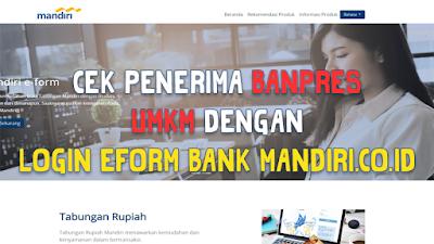 Cek Penerima BANPRES UMKM dengan Login eform bank mandiri.co.id