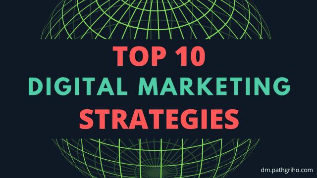 Top 10 Digital Marketing Strategies