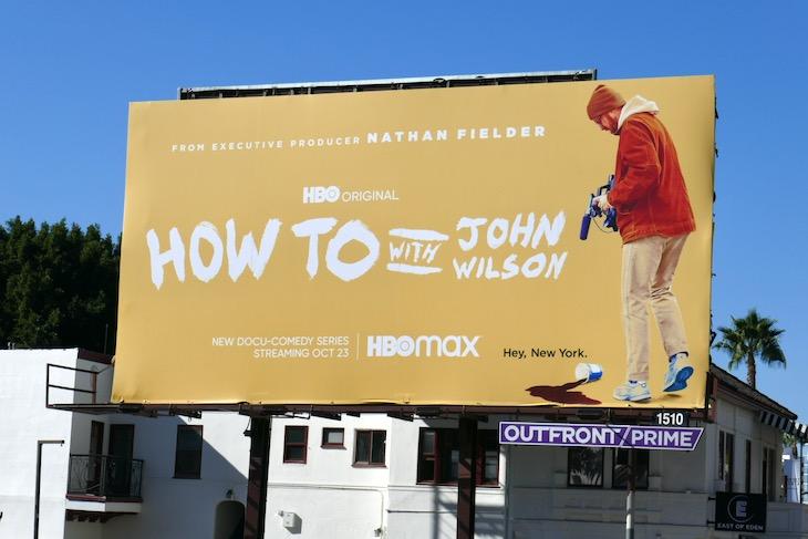 How To John Wilson series launch billboard