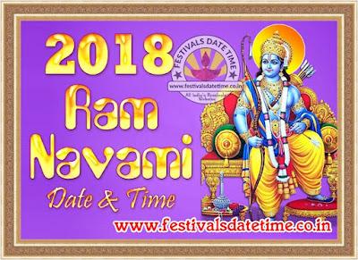 2018 Ram Navami Date & Time, राम नवमी 2018 तारीख व समय