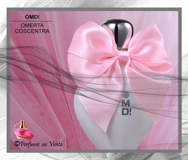 Perfume OMD! (OH MY DEAR!) da Marca Omerta-Coscentra