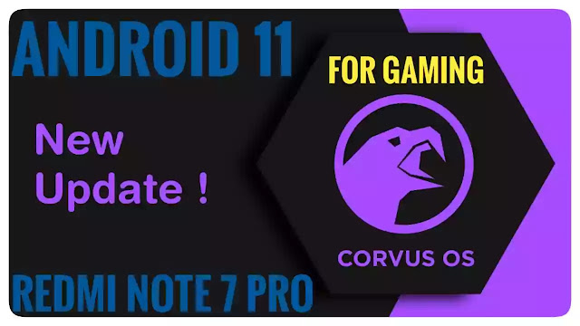 Corvus OS v15.0 | Redmi Note 7 Pro | Violet Official | Android 11