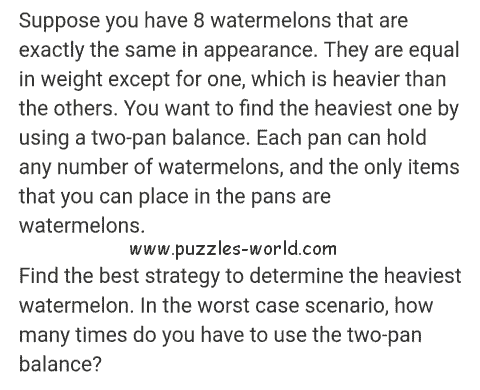 8 Watermelons and two-pan balance puzzle