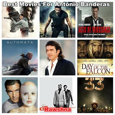 شاهد افضل افلام أنطونيو بانديراس على الإطلاق شاهد قائمة افضل 10 افلام أنطونيو بانديراس على مر التاريخ معلومات عن أنطونيو بانديراس | Antonio Banderas