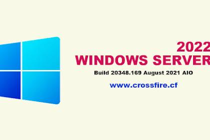 Microsoft Windows Server 2022 Build 20348.169 August 2021 AIO