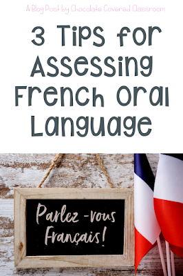3 Tips for Assessing Oral Language in the French as a Second Language FSL Classroom