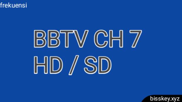 Frekuensi BBTV CH 7 HD/SD Thaicom 5