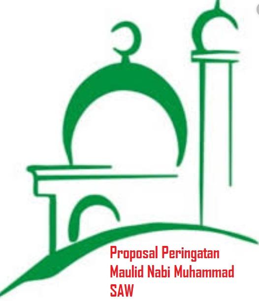Contoh Proposal Peringatan Hari Besar Islam (PHBI) Maulid