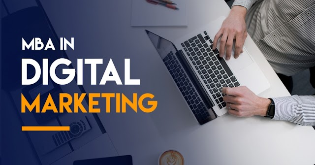 Everything You Need To Know About MBA In Digital Marketing