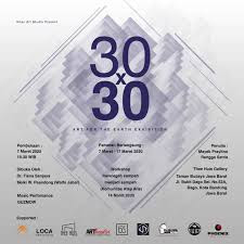Arts for the earth, 30x30 art exhibition