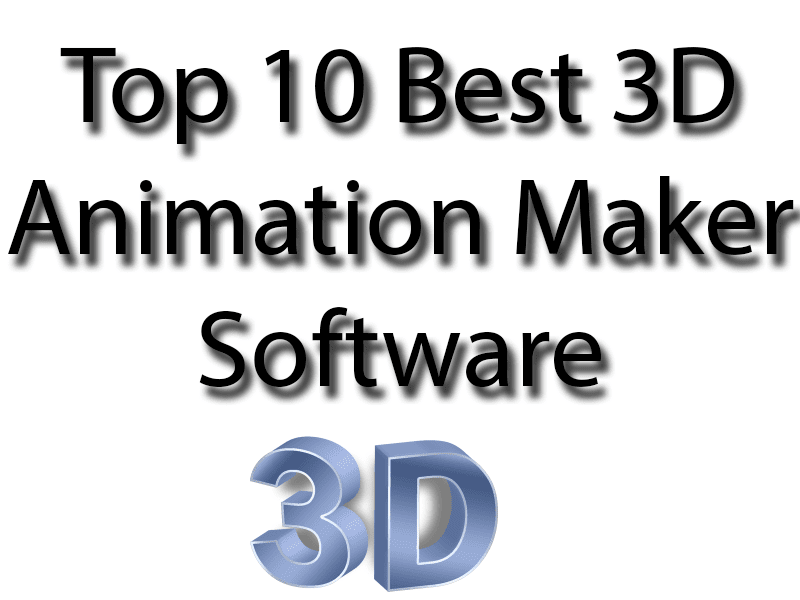 "Top 10 Best 3D Animation Maker Software ""Feature"""