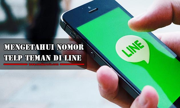 Cara Mengetahui Nomor Telepon Teman di Line