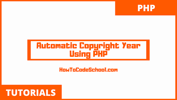 Automatic Copyright Year Using PHP