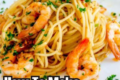 How To Make Spaghetti Aglio Olio