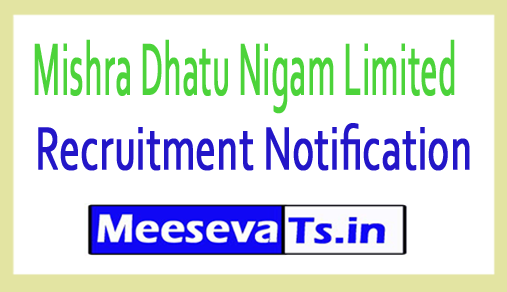 Mishra Dhatu Nigam Limited MDNL Recruitment