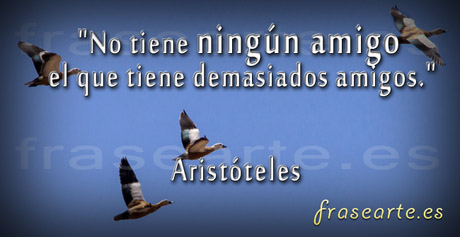Frases de amistad, Aristóteles