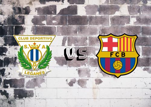 CD Leganés vs Barcelona  Resumen y Partido Completo