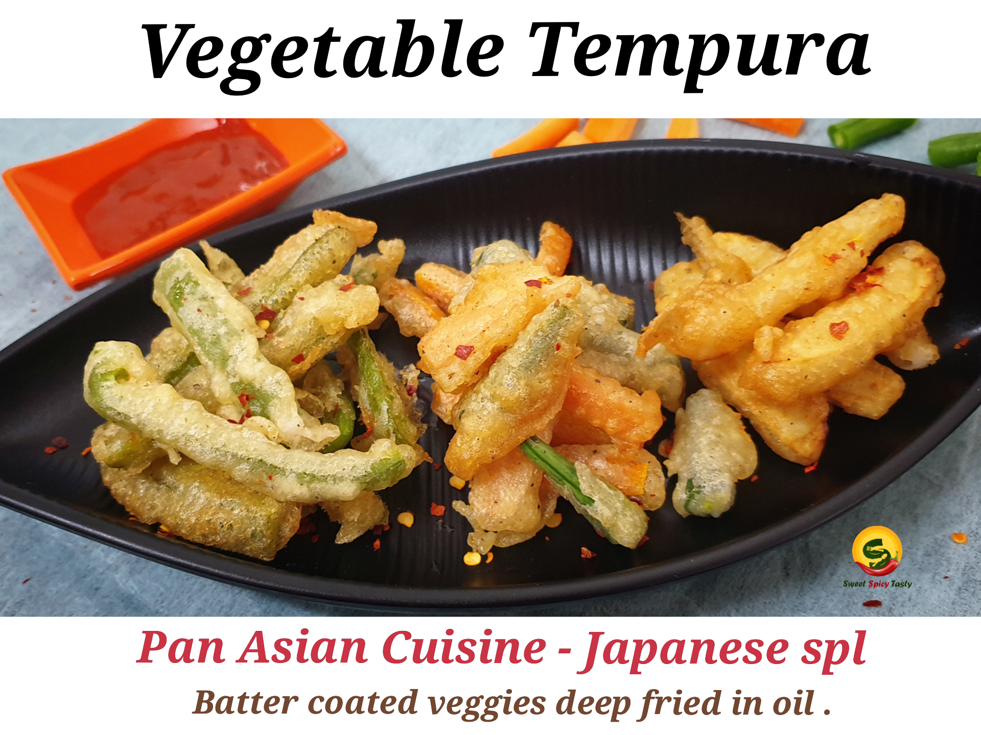 Sweet Spicy Tasty Vegetable Tempura Japanese Fritters